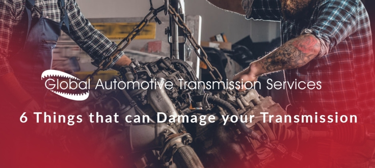 6 Things that can Damage your Transmission